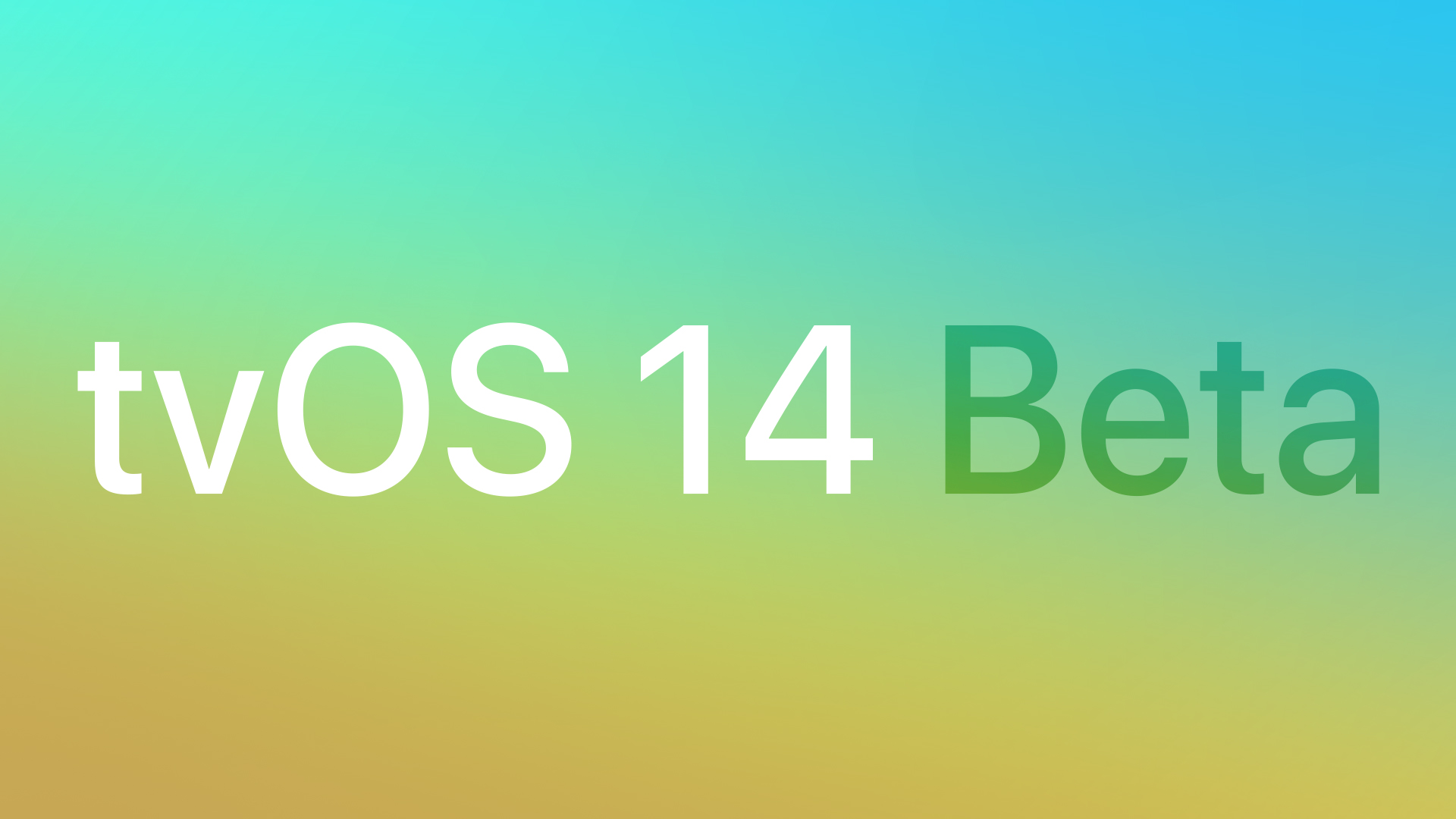 Apple Seeds Fourth Beta of tvOS 14 to Developers