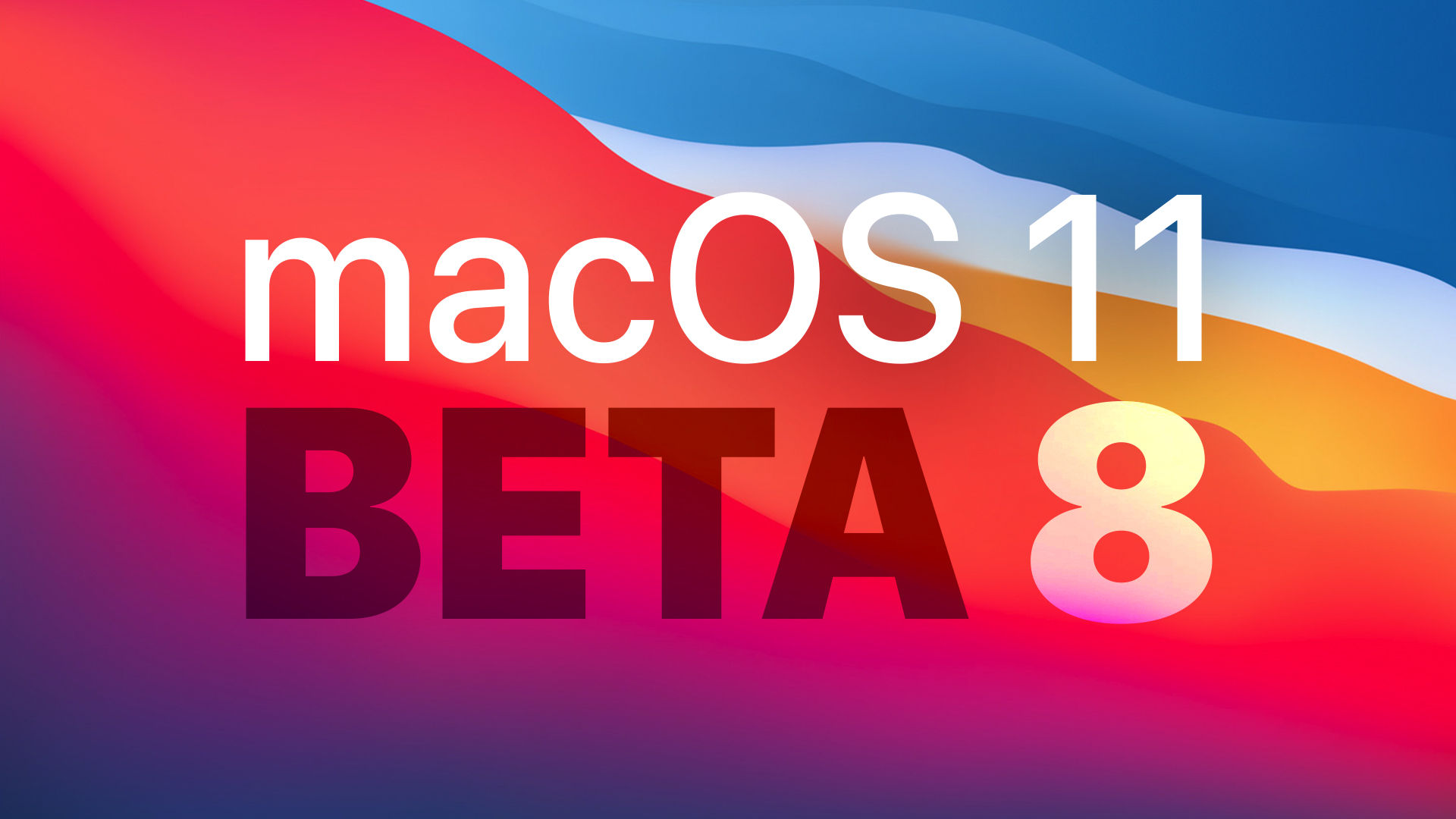 photo of Apple Releases Eighth Beta of macOS Big Sur to Developers image