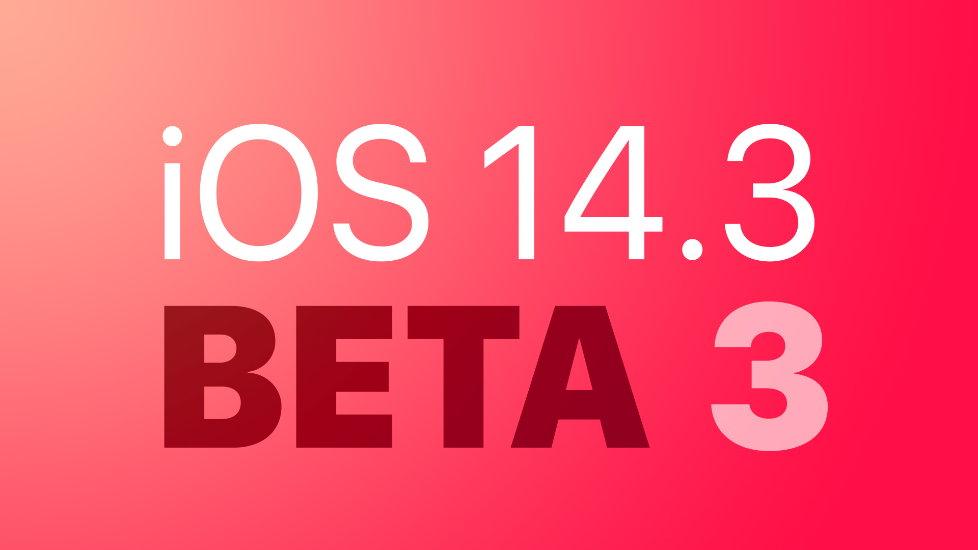 photo of Apple Releases Third Betas of iOS 14.3 and iPadOS 14.3 to Developers image