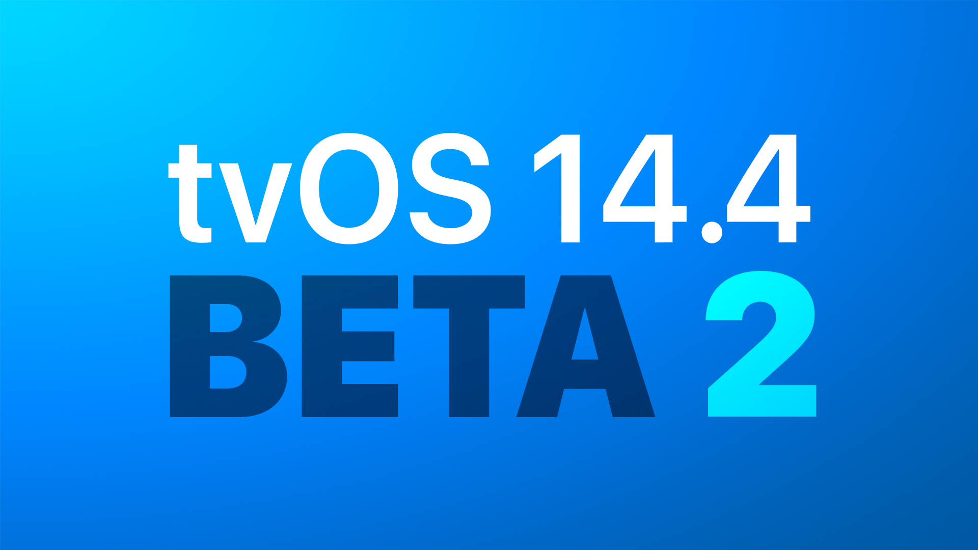 Apple Seeds Second Beta of tvOS 14.4 to Developers [Update: Public Beta Available]