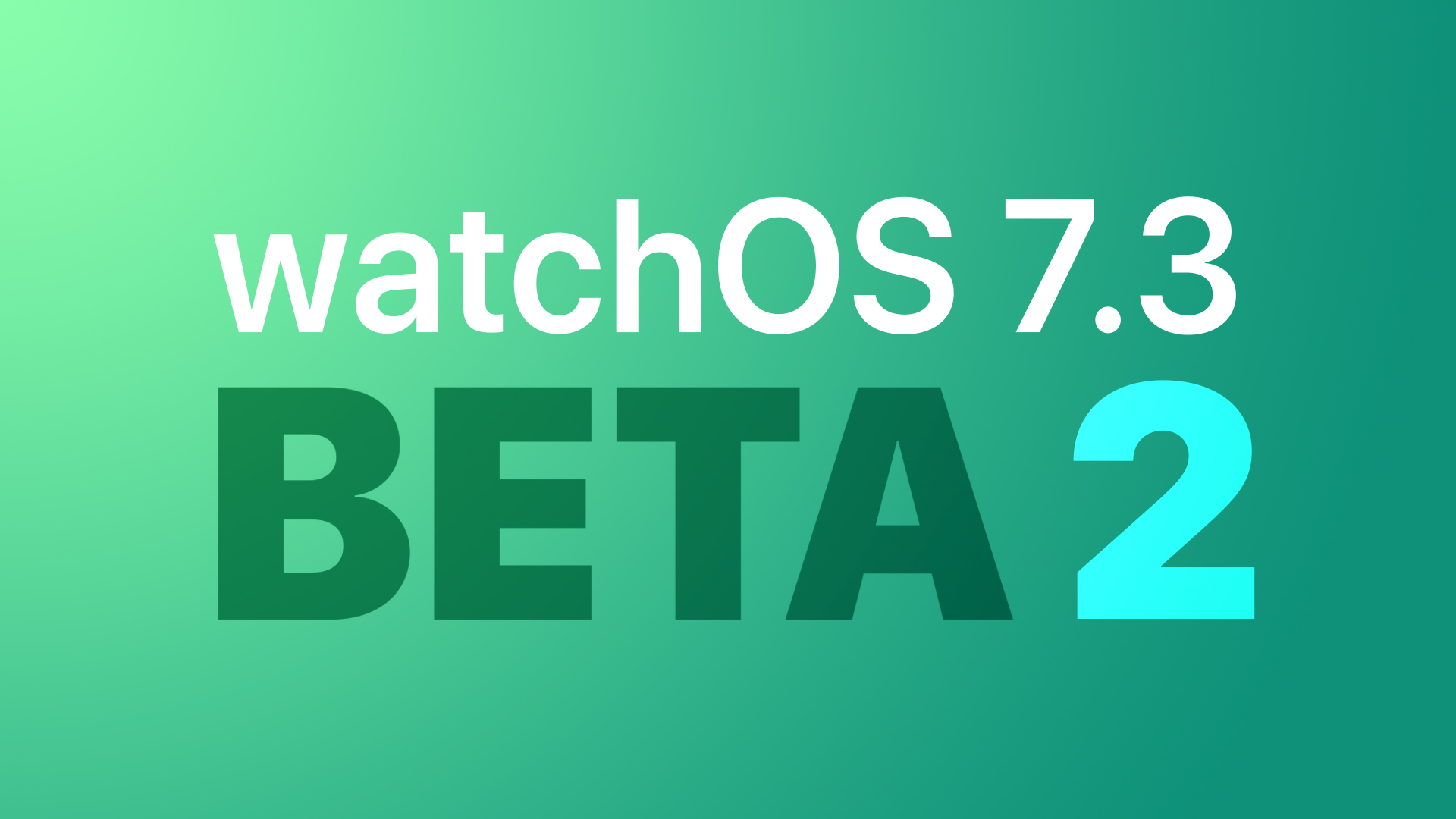 Apple Seeds Second Beta of watchOS 7.3 to Developers [Update: Public Beta Available]