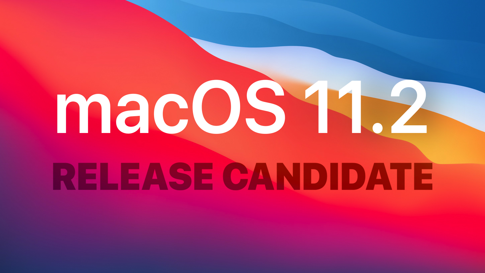 Apple Seeds Third Release Candidate Version of macOS Big Sur 11.2 to Developers