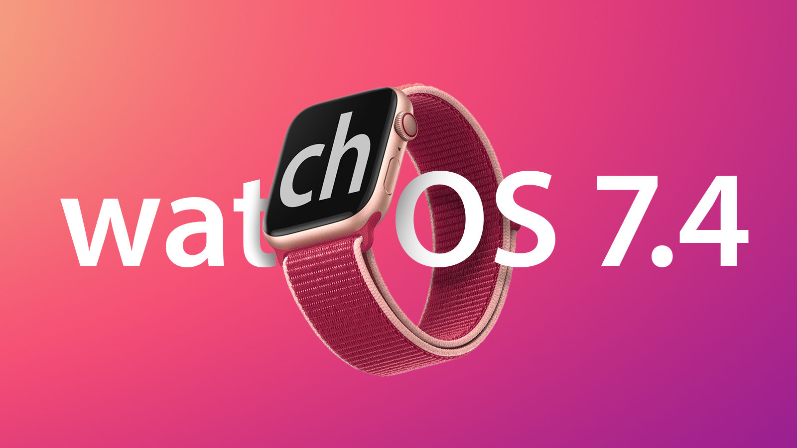 Apple Releases watchOS 7.4 With iPhone Unlocking, Apple Fitness+ AirPlay 2 Support