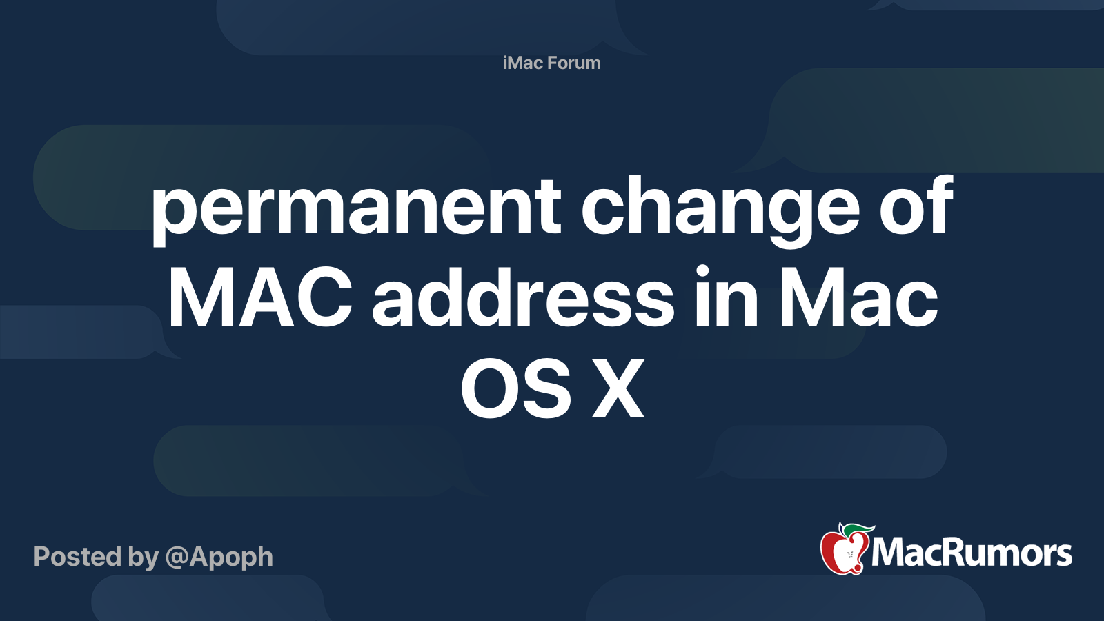 permanent change of MAC address in Mac OS X | MacRumors Forums