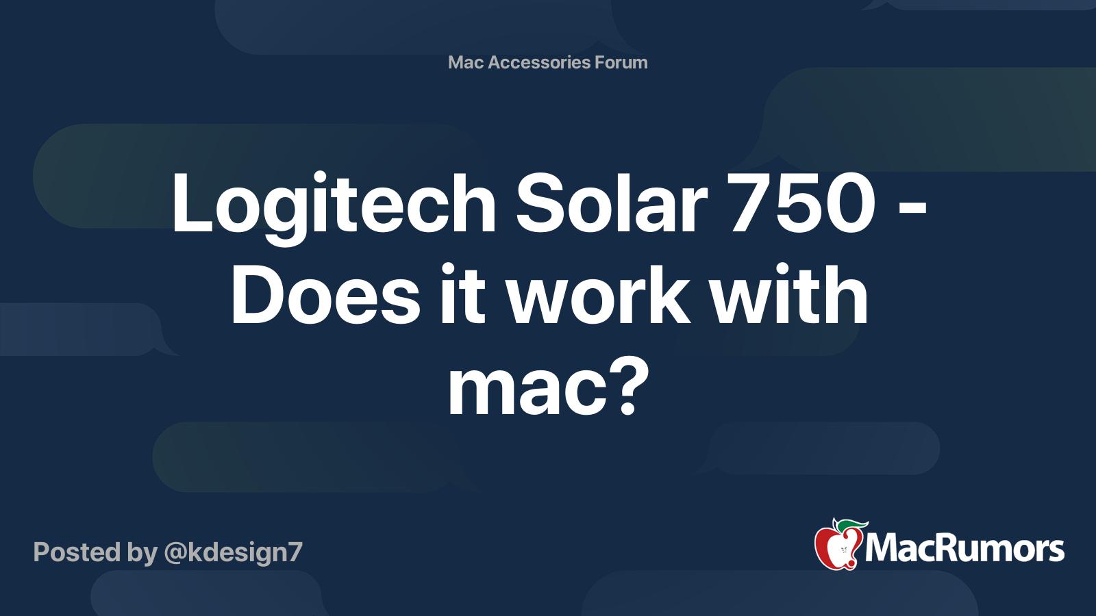 Logitech Solar 750 Does It Work With Mac Macrumors Forums