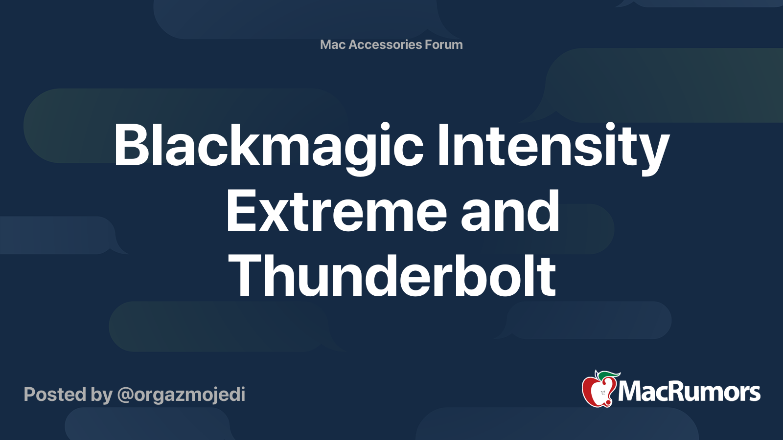 Blackmagic Intensity Extreme And Thunderbolt Macrumors Forums