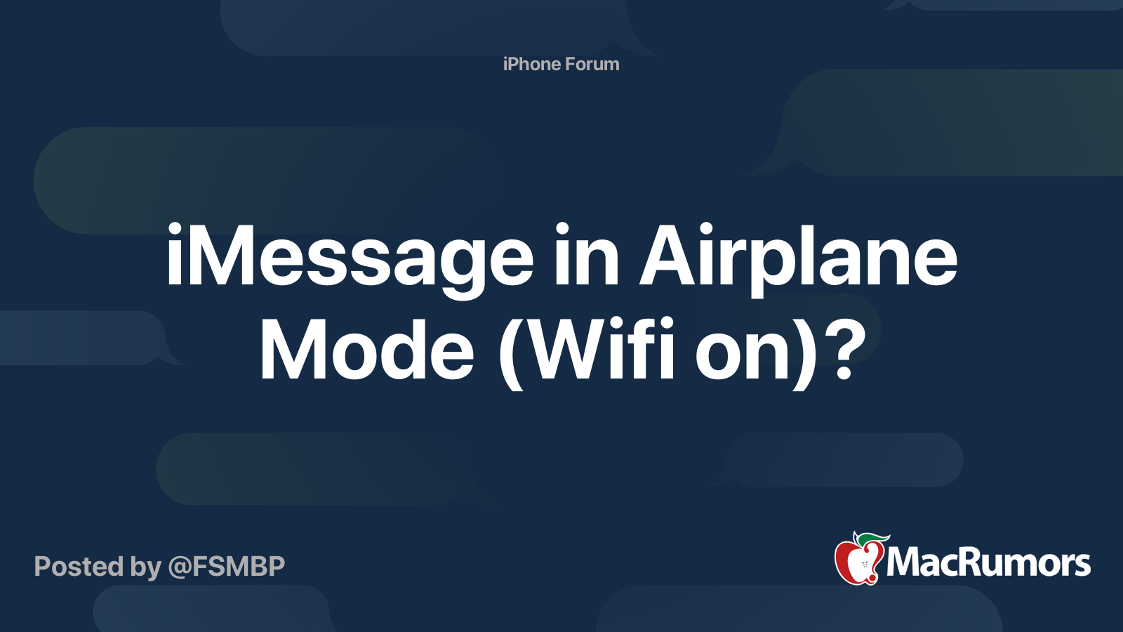 Imessage In Airplane Mode Wifi On Macrumors Forums