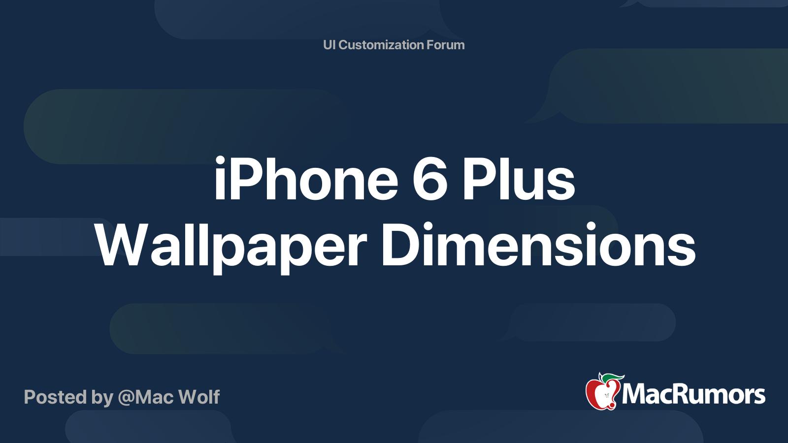 iPhone 21 Plus Wallpaper Dimensions   MacRumors Forums