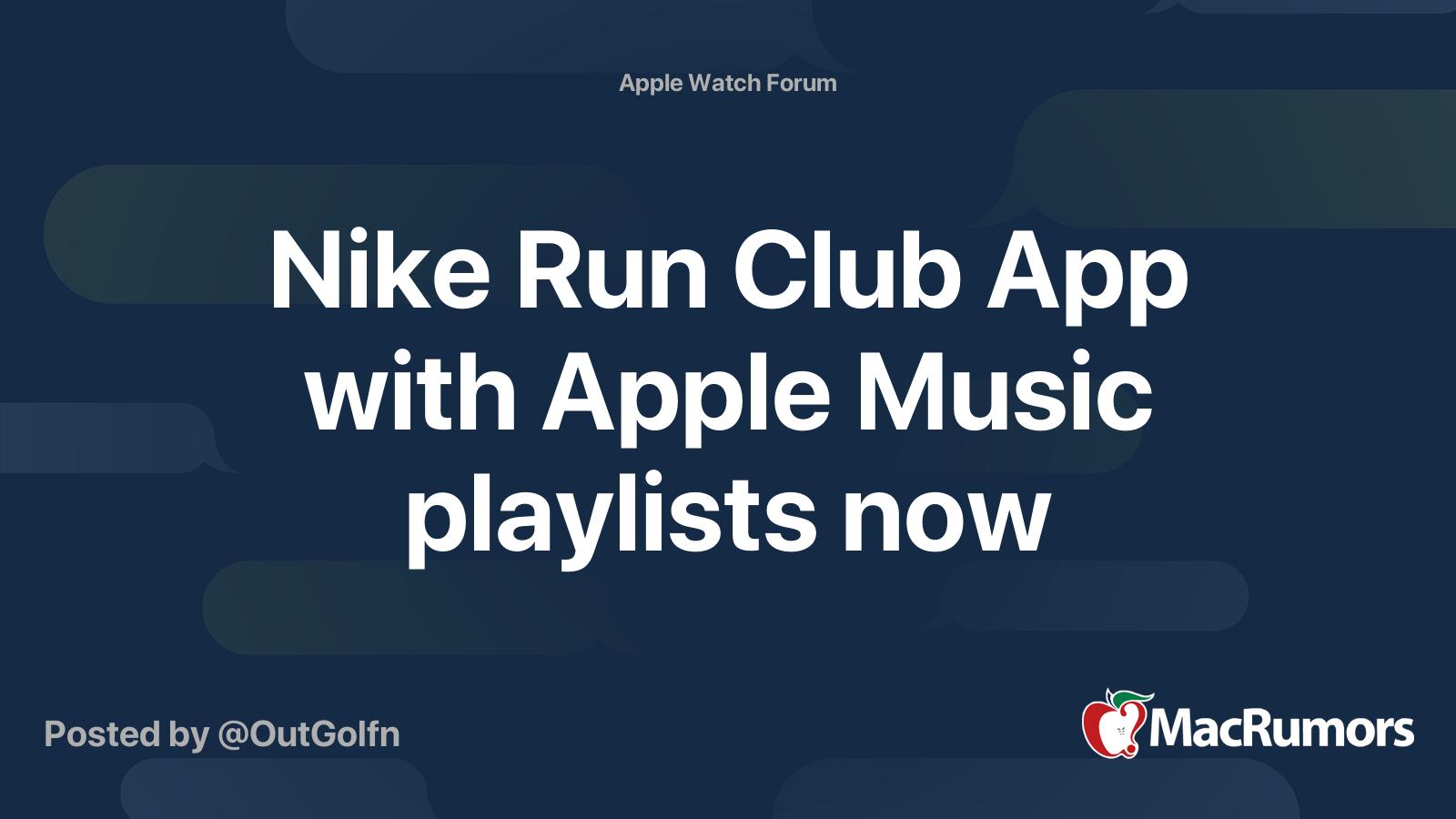 matraz Salto molestarse  Nike Run Club App with Apple Music playlists now   MacRumors Forums
