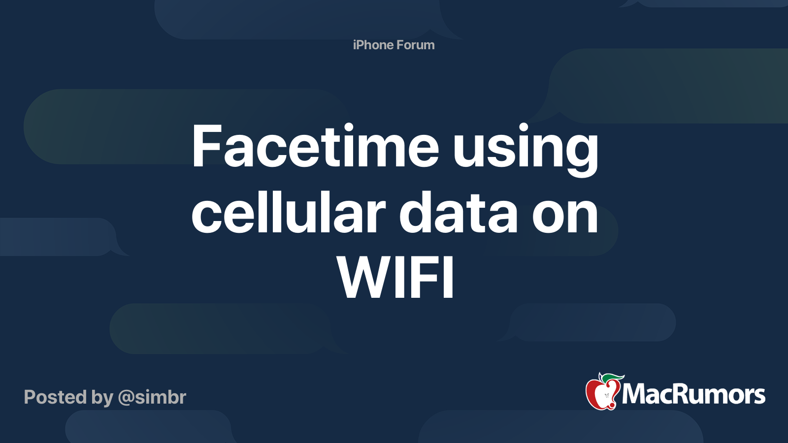 Facetime Using Cellular Data On Wifi Macrumors Forums