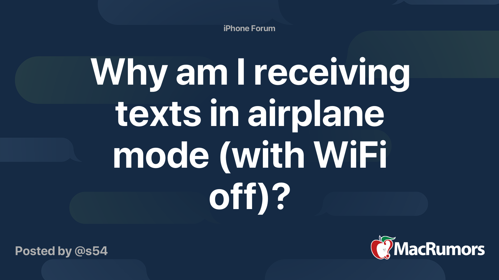 Why Am I Receiving Texts In Airplane Mode With Wifi Off Macrumors Forums
