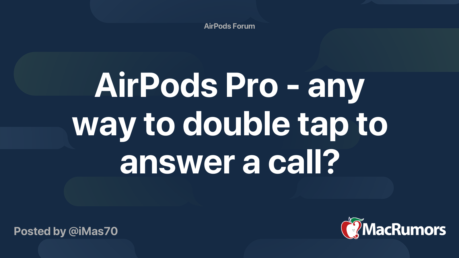AirPods Pro - any way to double tap to answer a call? | MacRumors Forums