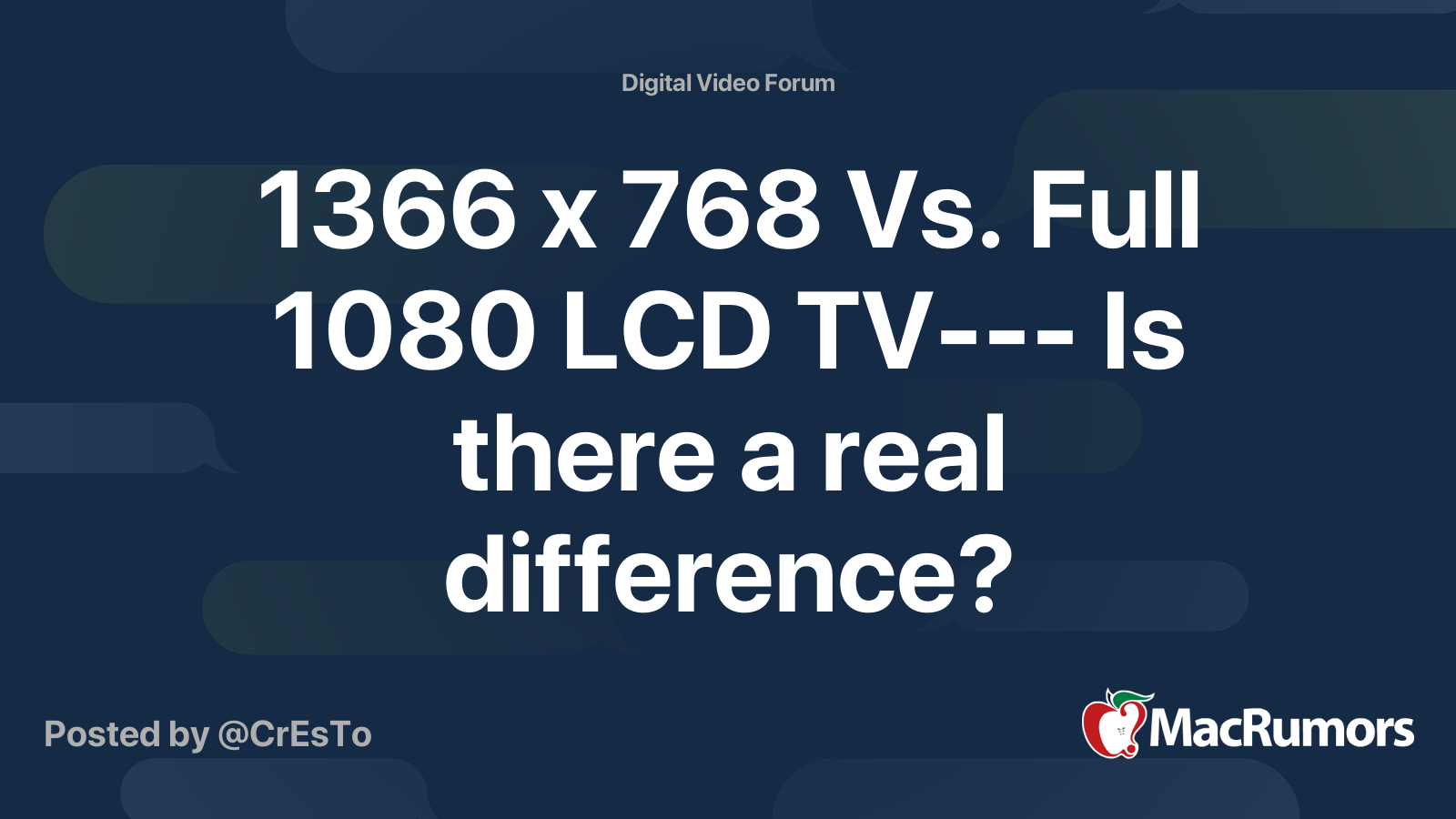 1366 X 768 Vs Full 1080 Lcd Tv Is There A Real Difference Macrumors Forums