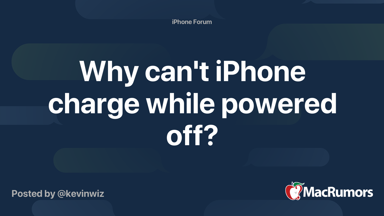 Why can't iPhone charge while powered off? | MacRumors Forums