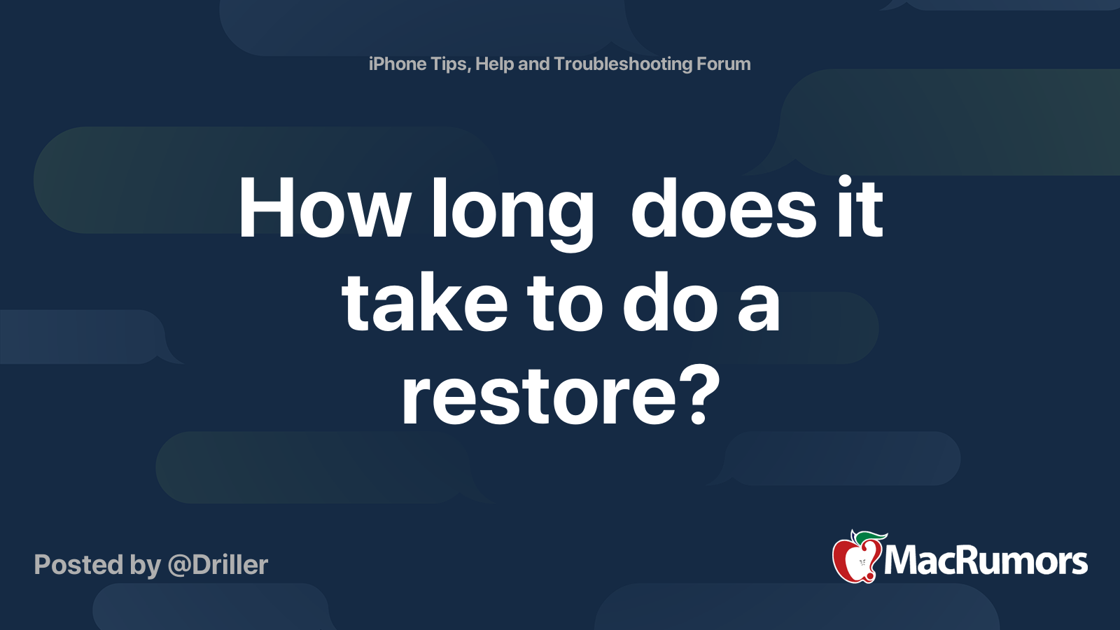 How long does it take to do a restore? | MacRumors Forums