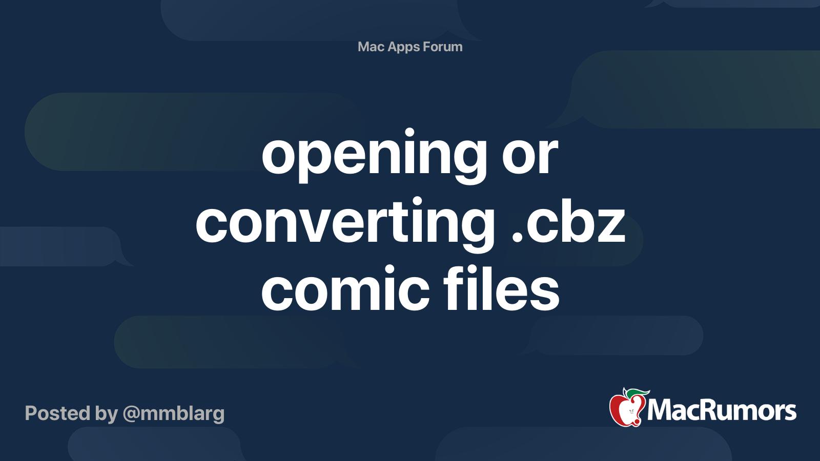 Opening Or Converting Cbz Comic Files Macrumors Forums