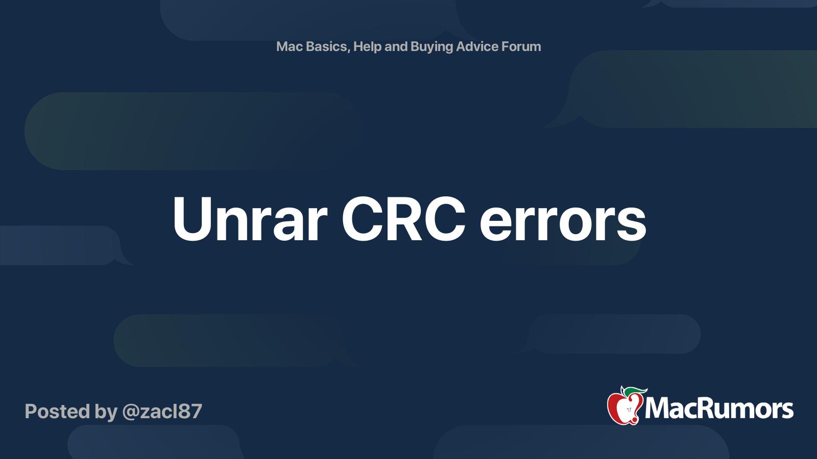 Unrar Crc Errors Macrumors Forums