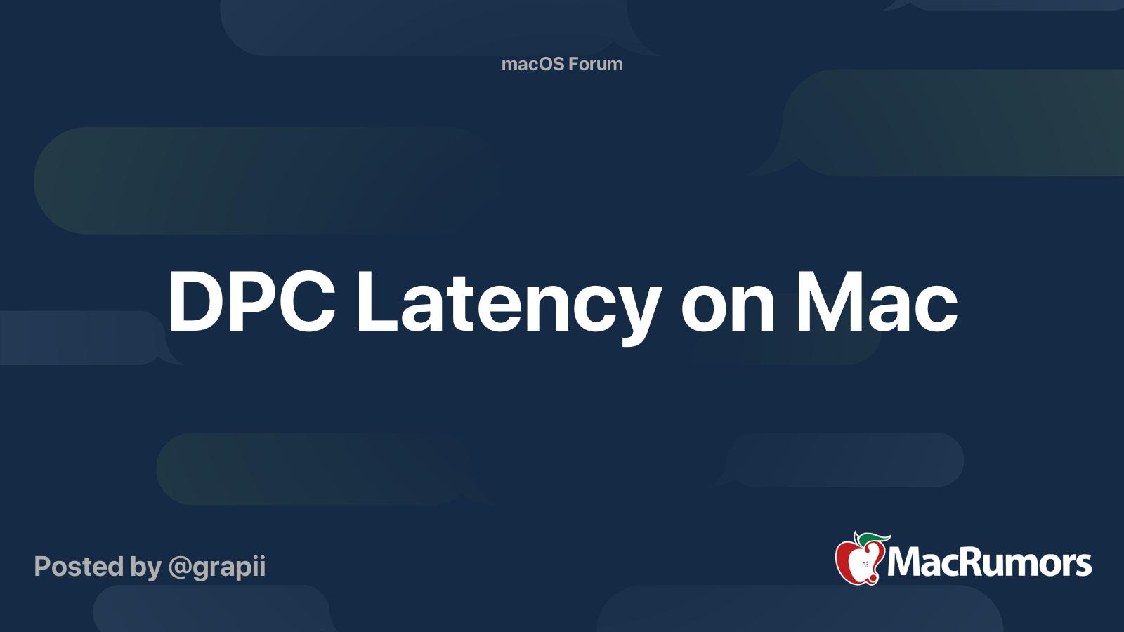 Dpc latency checker tool windows 10