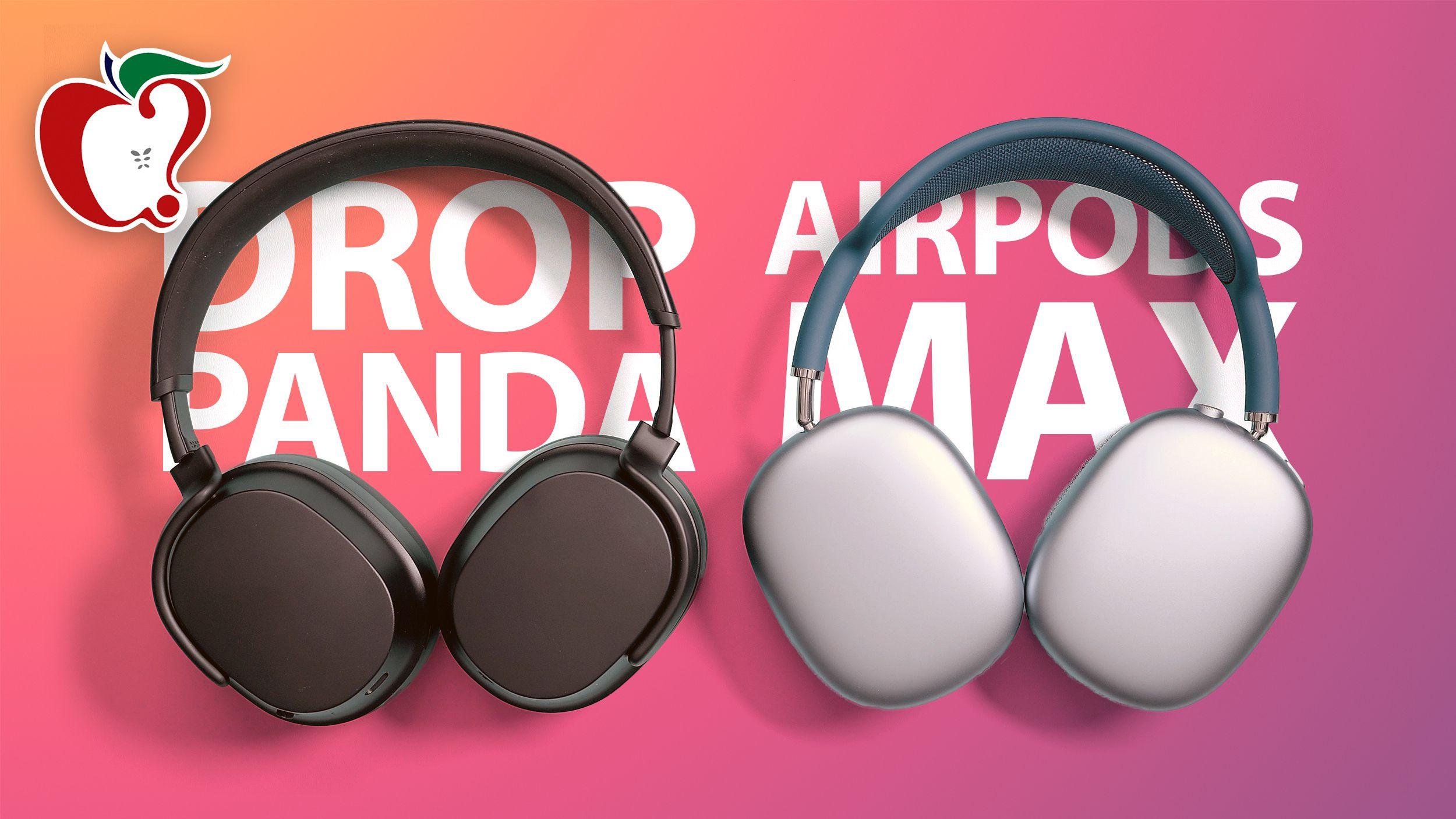 AirPods Max vs. Drop + THX Panda Wireless Headphones - MacRumors