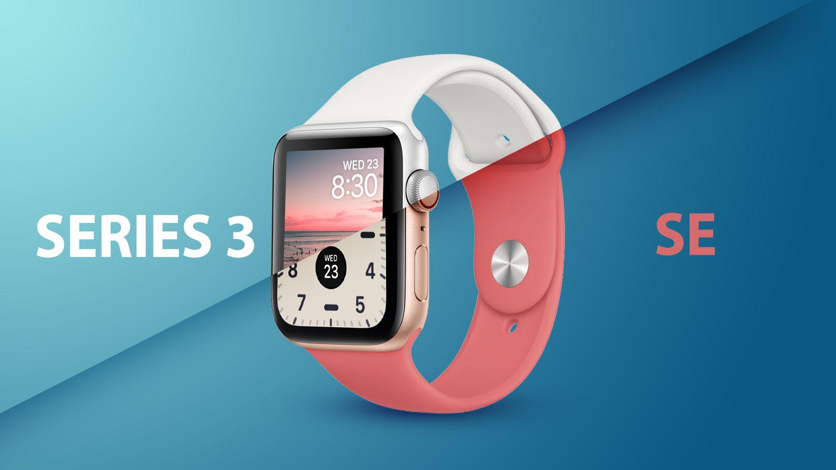 Apple Watch Se Vs Apple Watch Series 3 Buyer S Guide Macrumors