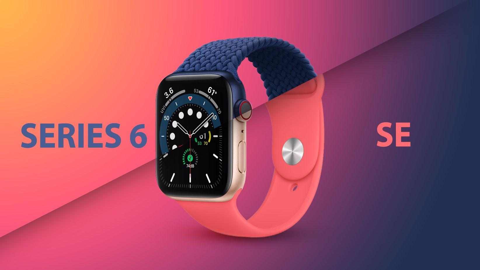 Apple Watch Series 6 Vs Apple Watch Se Buyer S Guide Macrumors