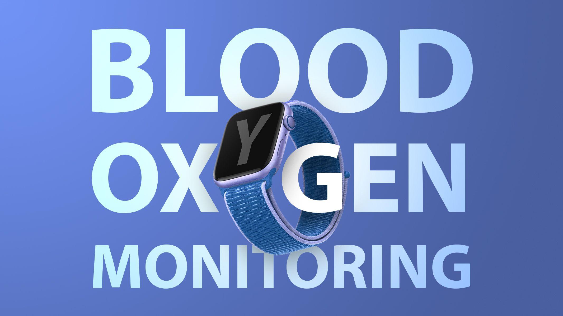 Apple Watch Blood Oxygen2 feature 1.'