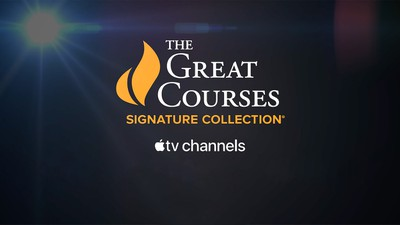 great courses signature collection apple tv channel