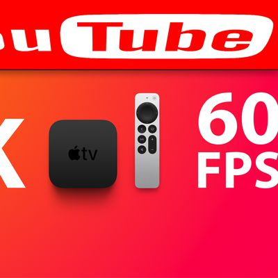 Apple TV 4k 60fps YouTube Feature