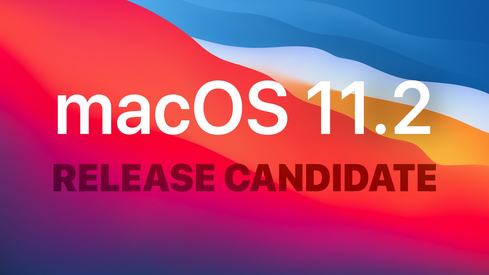 Apple Seeds Third Release Candidate Version Of MacOS Big