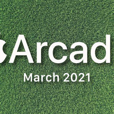 apple arcade march 2021