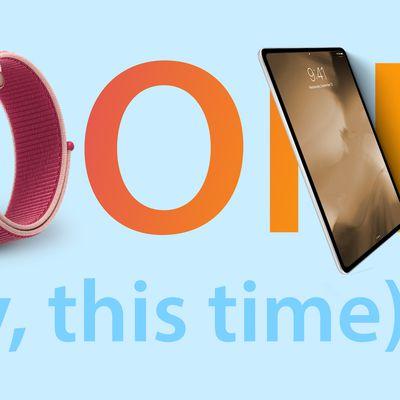 iPad and watch soon 4real 2