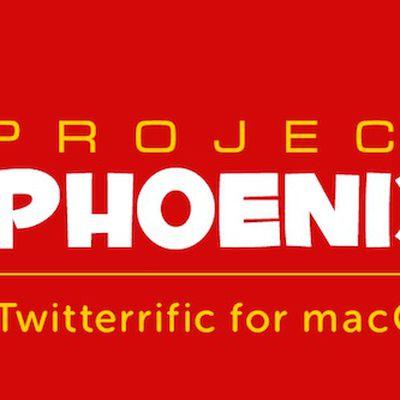 Twitterific project phoenix