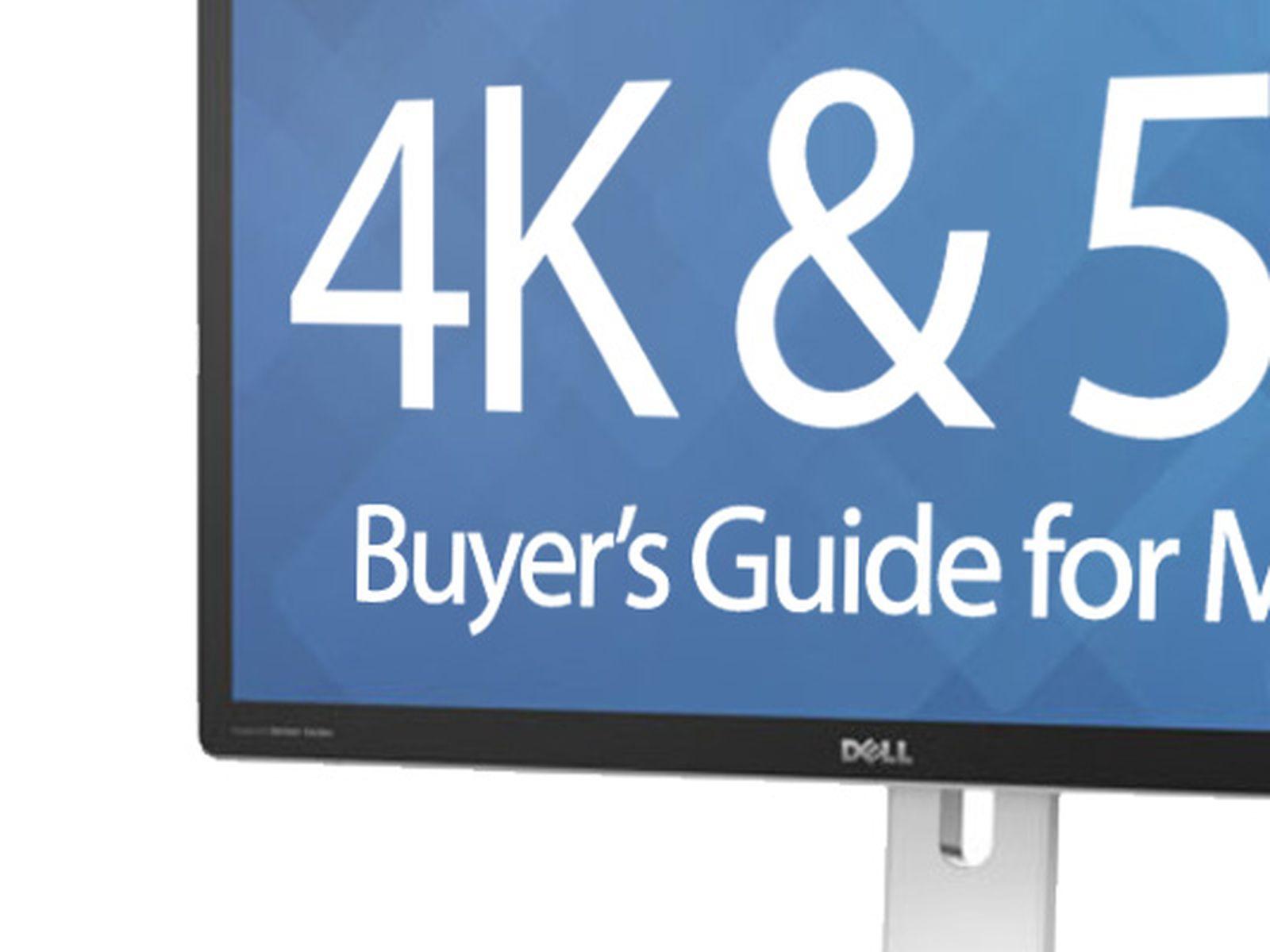 4k And 5k Display Buyer S Guide For Macs Macrumors