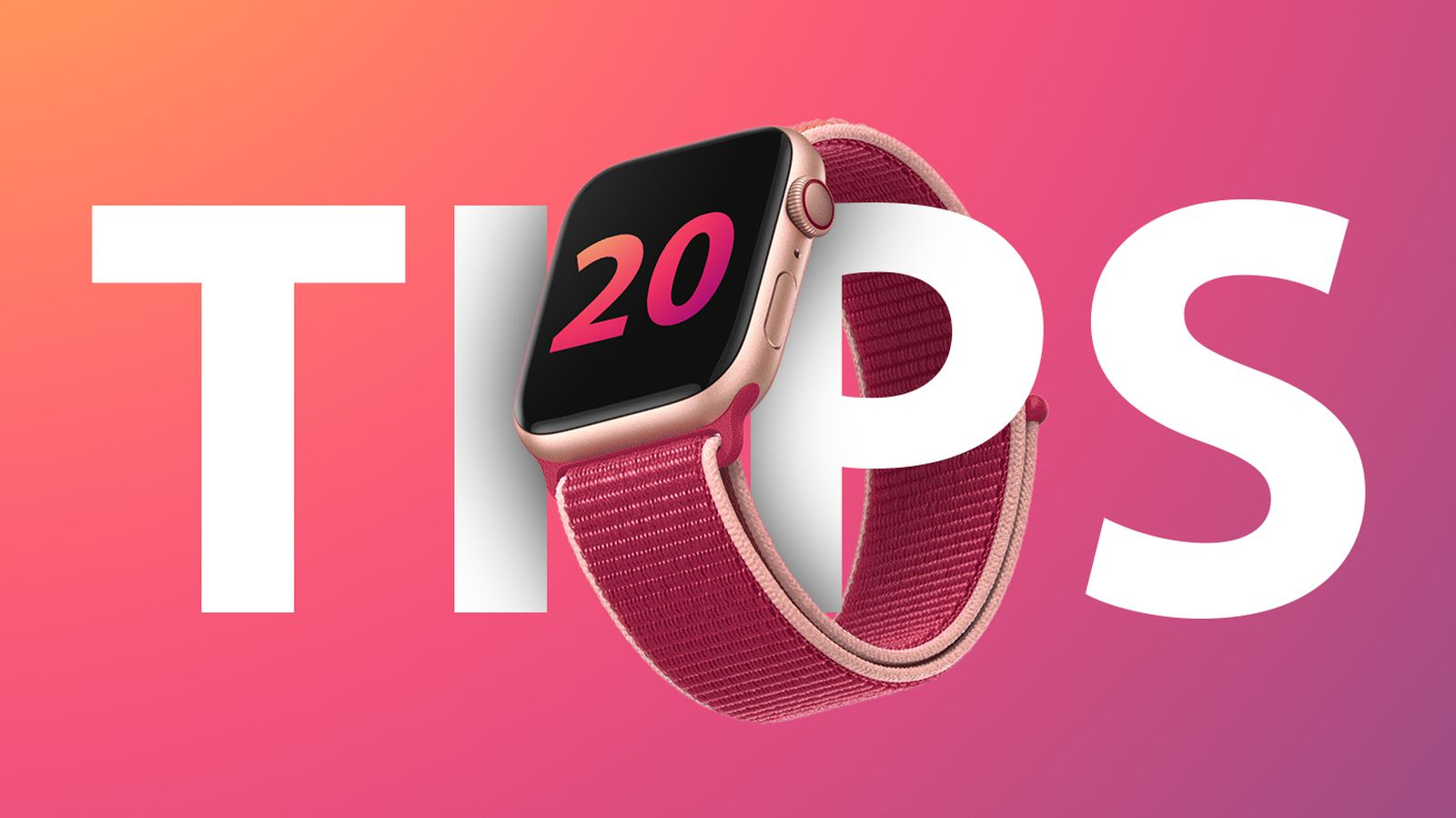 20 Useful Tips for New Apple Watch Owners