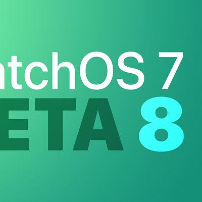 watchOS dev beta 8 Feature