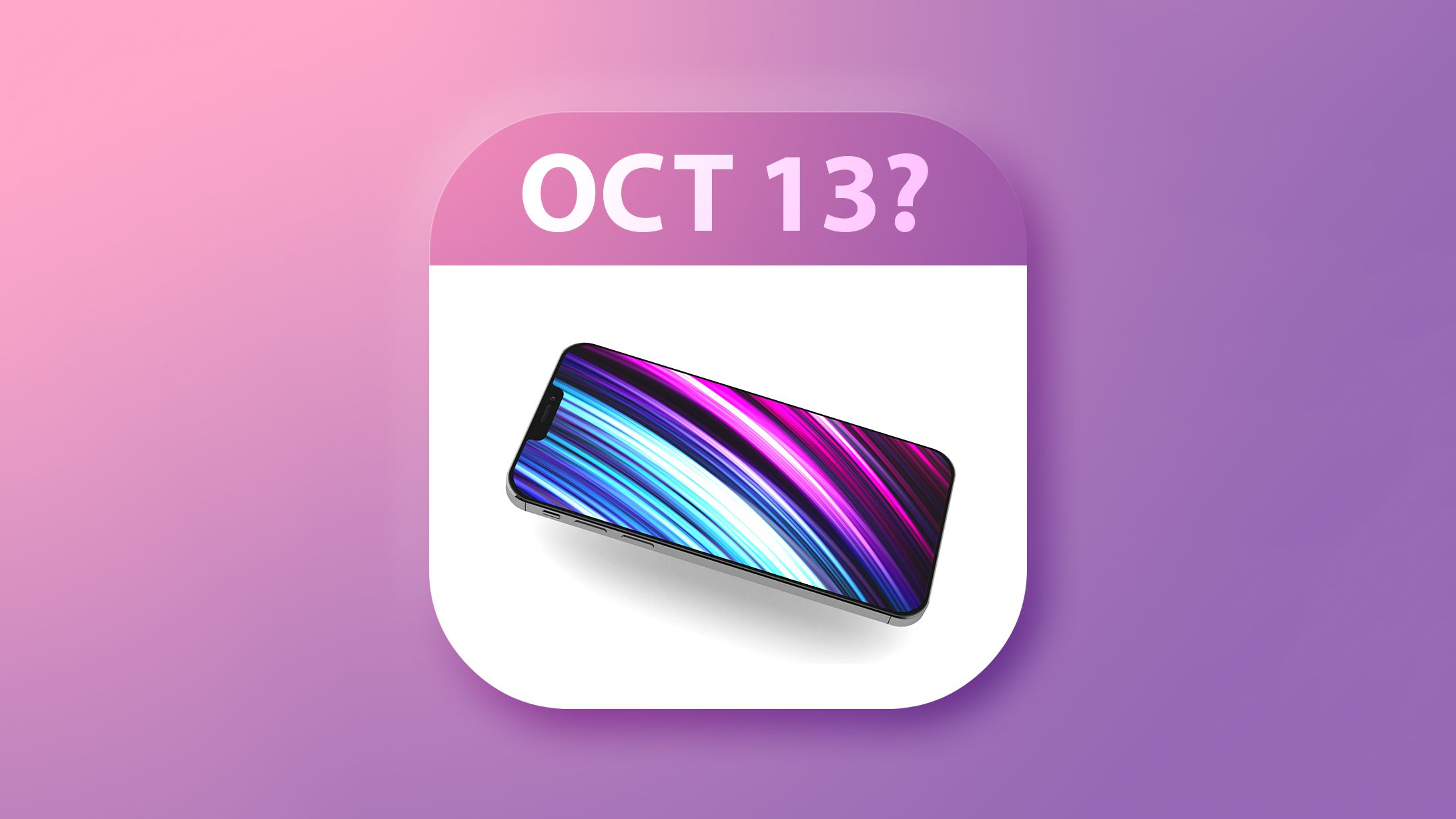 Apple S Iphone 12 Event Could Happen On October 13 Based On Rumors From Mobile Operators Macrumors
