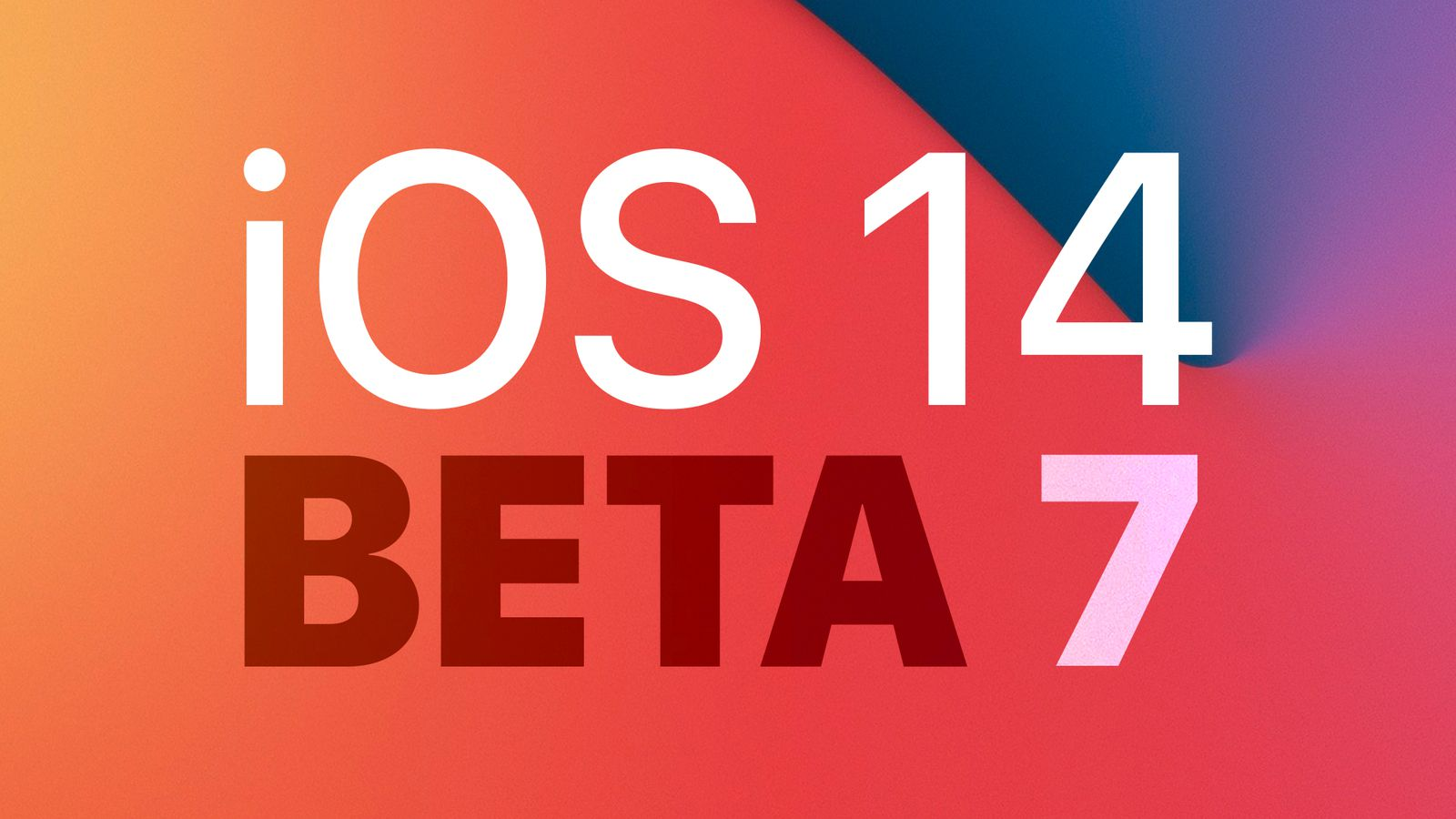 Apple Releases Seventh Betas Of Ios 14 And Ipados 14 To Developers Update Public Beta Available Macrumors