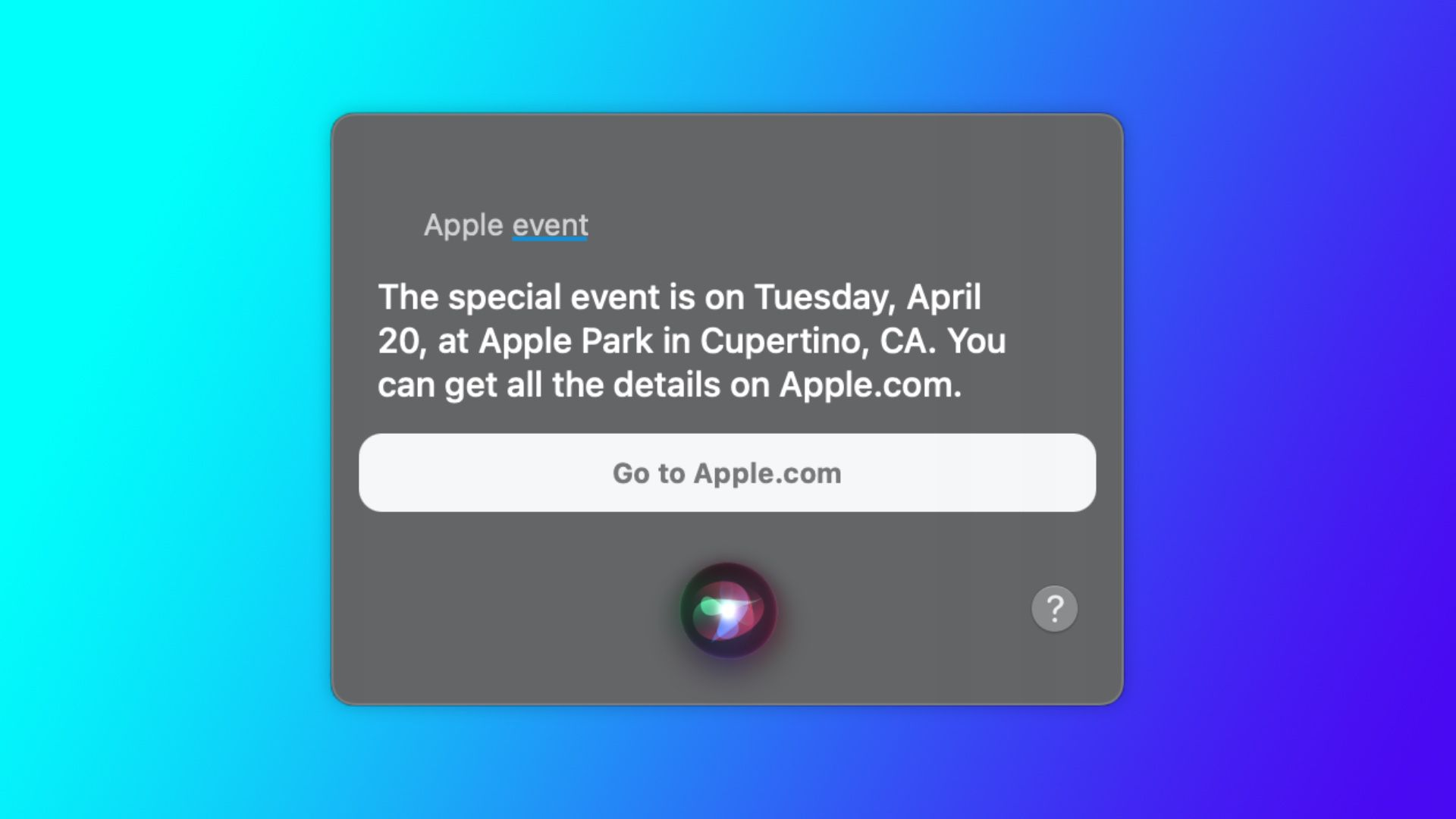 Siri Reveals Apple Event Planned for Tuesday April 20 – MacRumors