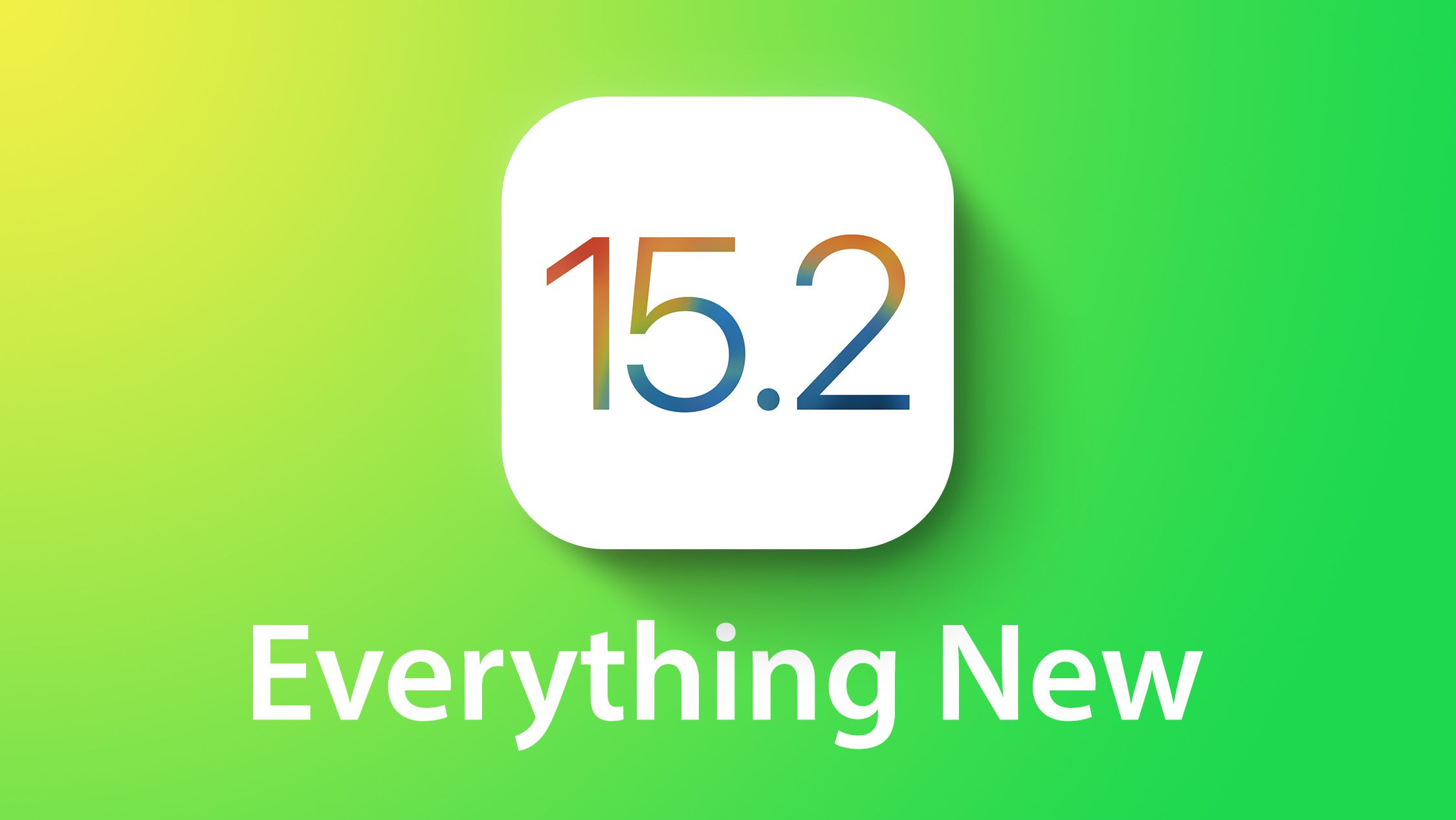 Everything New in iOS 15.2: App Privacy Report and Auto Call Updates
