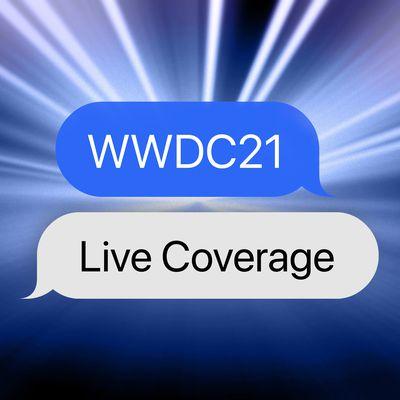wwdc 2021 live coverage
