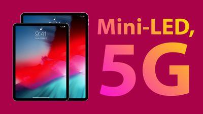 iPad Pro 5G and Mini LED feature