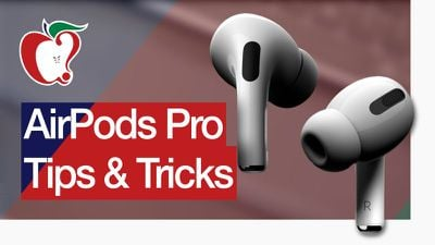 airpods pro tips tricks