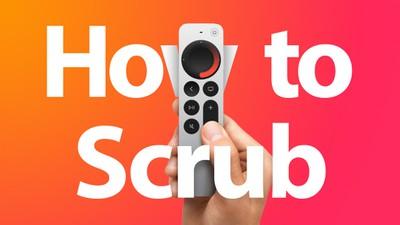 Siri Remote 2 how to scrub Feature copy